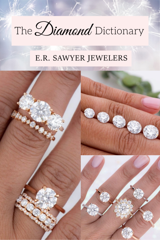 the diamond dictionary from er sawyer jewelers